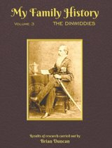 My Family History: Volume 3: the Dinwidd