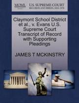 Claymont School District Et Al., V. Evans U.S. Supreme Court Transcript of Record with Supporting Pleadings