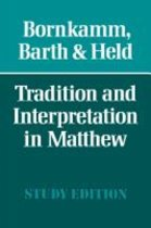 Tradition and Interpretation in Matthew