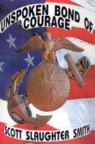 Unspoken Bond of Courage