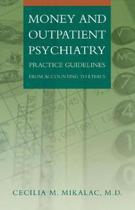 Money and Outpatient Psychiatry
