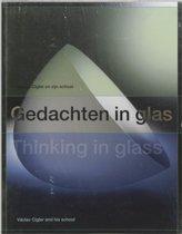 Gedachten in Glas | Thinking in glass