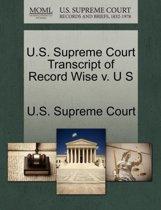 U.S. Supreme Court Transcript of Record Wise V. U S