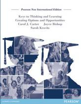 Keys to Thinking and Learning: Pearson  International Edition