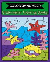 Color By Number Underwater Coloring Books: 50 Unique Color By Number Design for drawing and coloring Stress Relieving Designs for Adults Relaxation Cr