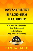Love And Respect in a Long Term Relationship