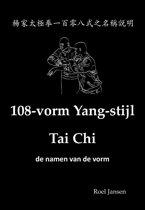 Boek cover 108-vorm Yang-stijl Tai Chi - de namen van de vorm van Roel Jansen