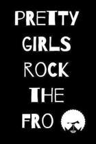 Pretty Girls Rock the Fro