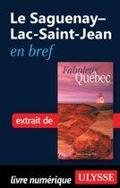 Le Saguenay-Lac-Saint-Jean en bref