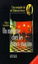 Un Meurtre Chez Les Francs-Macons