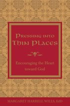 Pressing into Thin Places