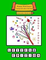 Whimsy Word Search Coloring Books, Hodge Podge, Letters