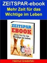 Zeitspar-ebook - Mehr Zeit für das Wichtige im Leben