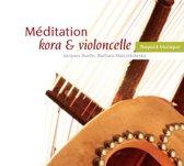 Meditation Kora & Violoncelle