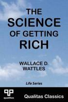 The Science of Getting Rich (Qualitas Classics)