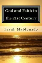 God and Faith in the 21st Century
