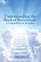 Understanding the Book of Revelation: