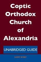 Coptic Orthodox Church of Alexandria - Unabridged Guide