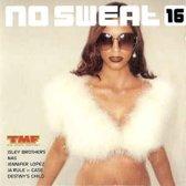 No sweat 16