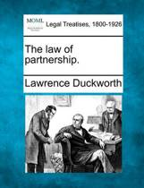 The Law of Partnership.