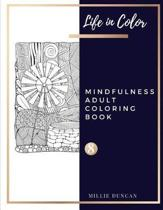 MINDFULNESS ADULT COLORING BOOK (Book 8)