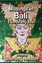 Musings in Bali