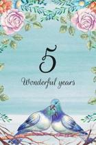 5 Wonderful Years