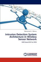 Intrusion Detection System Architecture in Wireless Sensor Network