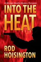 Into the Heat A Women Sleuth Mystery Romance (Sandy Reid Mystery Series #6)