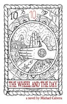 The Wheel and the Day