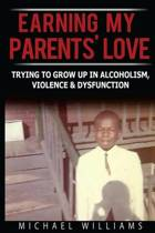 Earning My Parents' Love
