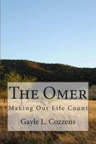 The Omer - Making Our Life Count