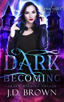 Dark Becoming