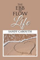 The Ebb and Flow of Life