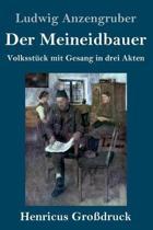 Der Meineidbauer (Grossdruck)