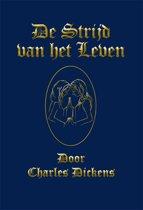 Kerstverhalen van Charles Dickens 4 - De Strijd van het Leven