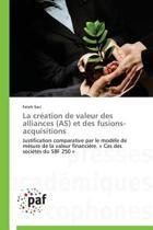 La Cr ation de Valeur Des Alliances (As) Et Des Fusions-Acquisitions