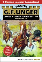 G. F. Unger Sonder-Edition Collection 16 - Western-Sammelband