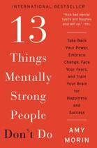 Boek cover 13 Things Mentally Strong People Dont Do van Amy Morin (Paperback)