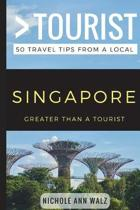 Greater Than a Tourist- Singapore