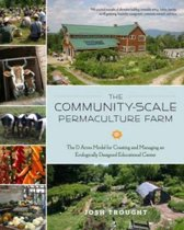 The Community-Scale Permaculture Farm