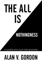 The All Is Nothingness