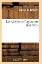 Les Abeilles Et l'Apiculture