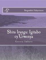 Shira Irungu: Igitabo cy'Urwenya