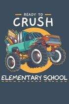 Ready To Crush Elementary School