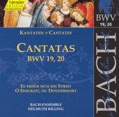 Cantatas Bwv 19, 20(Es Erhub Sich E