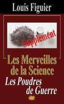 Les Merveilles de la science/Poudres de guerre - Supplément