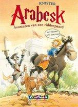Arabesk 1 - Avonturen van een ridderpaard