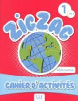 Zigzag 1 - A1.1 cahier d'activités
