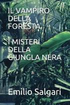Il Vampiro Della Foresta/I Misteri Della Giungla Nera